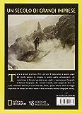 Image de La grande avventura. Storia e spedizioni della National Geographic Society. Ediz. illustrata