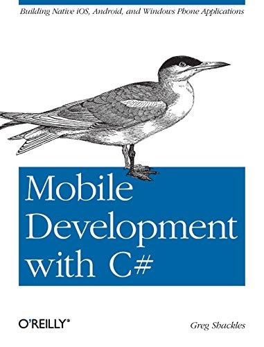 Preisvergleich Produktbild Mobile Development with C : Building Native iOS,  Android,  and Windows Phone Applications