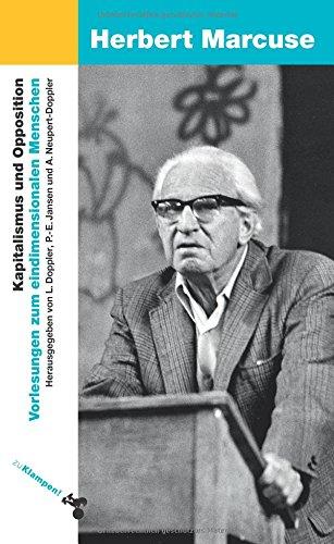 Kapitalismus und Opposition: Vorlesungen zum eindimensionalen Menschen. Paris, Vincennes 1974