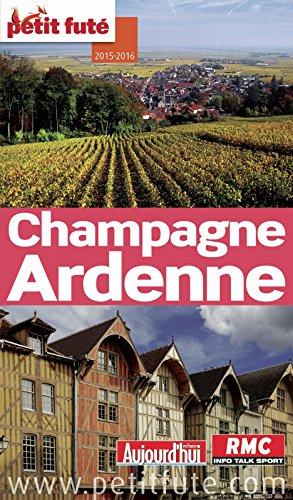 Lire Champagne-Ardenne 2015/2016 Petit Futé epub, pdf