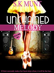 Unchained Melody (Kissed By A Muse Book 1) (English Edition)
