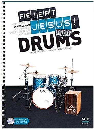 Feiert Jesus! Workshop Drums: Einfach besser Cajon & Schlagzeug spielen