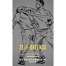 Self-Defense: The Illustrated Guide (English Edition)