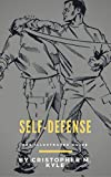 Self-Defense: The Illustrated Guide