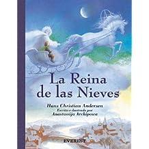 La reina de las nieves / The Snow Queen (Clasicos Rascacielos) (Spanish Edition) by Hans Christian Andersen (2005-04-30)