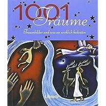 1001 Träume: Wegweiser zu 1001 Träumen