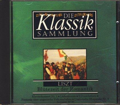 Gal Sammlung (Liszt - Blütezeit der Romantik [Edition Die Klassik Sammlung Vol. 18])
