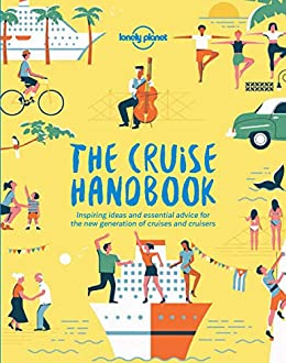 The Cruise Handbook (Lonely Planet) by [Planet, Lonely]