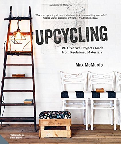 Upcycling-20-Creative-Projects-Made-from-Reclaimed-Materials