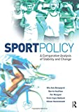 Sport Policy: A Comparative Analysis of Stability and Change