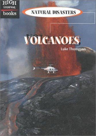 Volcanoes (High Interest Books: Natural Disasters) by Luke Thompson (2000-09-01) par Luke Thompson