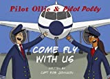 Pilot Ollie & Pilot Polly Come Fly with Us (Series 1)