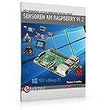 Sensoren am Raspberry Pi 2: Mit Windows 10 IoT Core und Visual Basic
