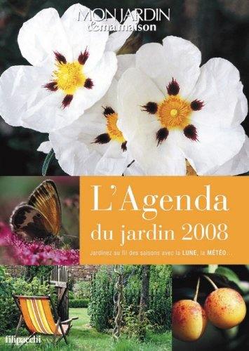L'Agenda du jardin 2008