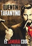Quentin Tarantino. El Samurai Cool