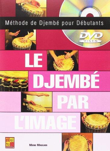 Djembe par l Image (le) +DVD par Manu (Autho Maugain