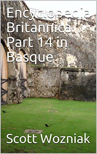 Encyclopedia Britannica Part 14 in Basque (Basque Edition) por Scott Wozniak