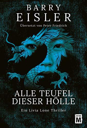 Alle Teufel dieser Hölle (Ein Livia-Lone-Thriller 3) von [Eisler, Barry]