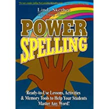 Power Spelling: Ready-to-use Lessons, Spelling Skills, Memory Tools and Activities to Help Your Stud: Written by Linda Skerbec, 2001 Edition, (Spi) Publisher: Jossey Bass [Spiral-bound]