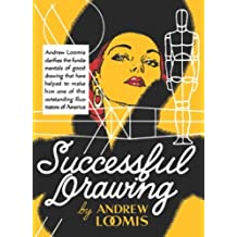 [(Successful Drawing )] [Author: Andrew Loomis] [May-2012]