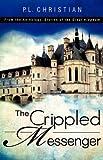 The Crippled Messenger