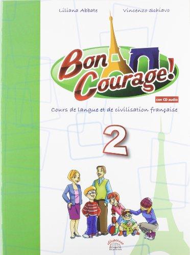 Buon courage! Con espansione online. Con CD Audio. Per la Scuola media: 2