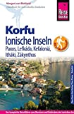Reise Know-How Korfu und Ionische Inseln - mit 22 Wanderungen. Mit Paxos, Lefkáda, Kefaloniá, Itháki, Zákynthos: Reiseführer für individuelles Entdecken