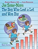 #2: Joe Some-More: The Boy Who Lost a Lot and Won Big