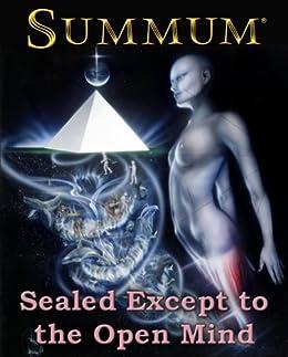 SUMMUM: Sealed Except to the Open Mind (English Edition) par [Ra, Summum Bonum Amen]
