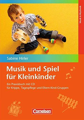 Kleinkinder: Praxisbuch mit CD ()