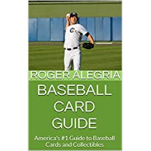 Baseball Card Guide: America's #1 Guide to Baseball Cards and Collectibles (English Edition)