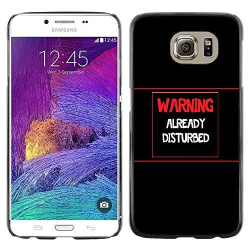 Stuss Case / Premio Sottile Slim Cassa Custodia Case Bandiera Cover Armor PC Aluminium - Attenzione - Già DisturbedAdvertencia - Ya Disturbed - Samsung Galaxy S6