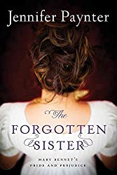 [(The Forgotten Sister : Mary Bennet's Pride and Prejudice)] [By (author) Jennifer Paynter] published on (April, 2014)