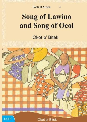 Song of Lawino and Song of Ocol por Okot p'Bitek