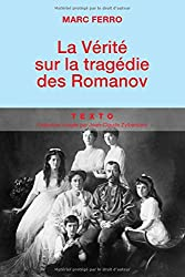 La vérité sur la tragédie des Romanov