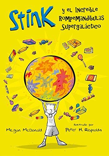 El increible Rompemandíbulas Supergaláctico (Stink 2) por Megan McDonald