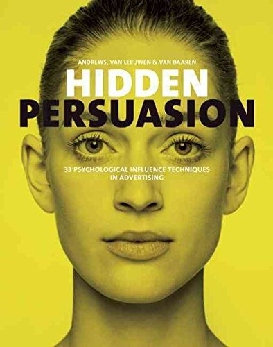 hidden-persuasion-33-psychological-influence-techniques-in-advertising-by-author-marc-andrews-publis