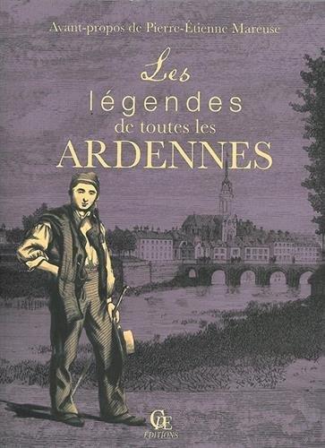 Les légendes de toutes les Ardennes