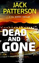 Dead and Gone (A Cal Murphy Thriller)