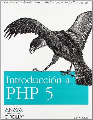Introducción a PHP 5 (Anaya Multimedia/O¿Reilly) por David Sklar