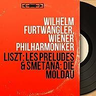 Liszt: Les préludes & Smetana: Die Moldau (Mono Version)