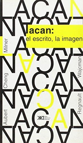 Lacan: El escrito, la imagen (Psicología y psicoanálisis)