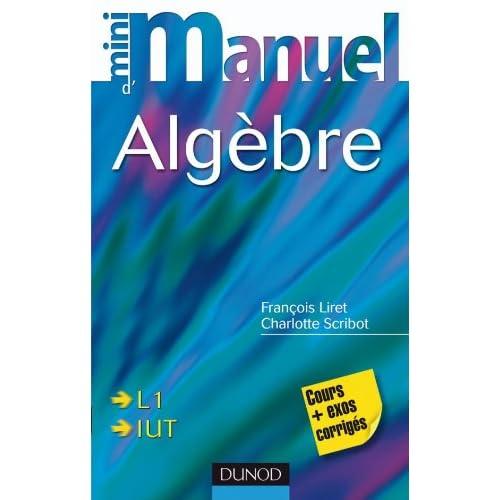 Mini Manuel d'Algèbre - Cours et exercices corrigés