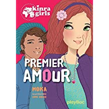 Kinra girls - Premier amour - Tome 7 (French Edition)