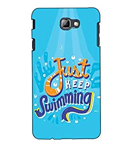Fuson Designer Back Case Cover for Samsung On7 (2016) New Edition For 2017 :: Samsung Galaxy On 5 (2017) (Just keep swimming )