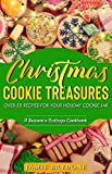 Christmas Cookie Treasures: Over 50 Recipes For Your Holiday Cookie Jar (Season's Eatings Book 2) (English Edition)