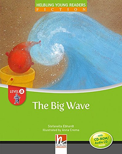 The big Wave con audio CD-ROM/CD Audio. Helbling Young Readers Level A