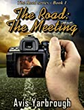 The Road: The Meeting (BWWM, Interracial) (English Edition)
