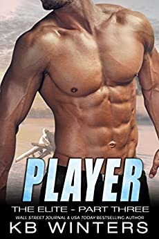 Player - The Elite Part Three by [Winters, KB]