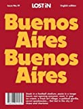 Buenos Aires: LOST In City Guide (Lost in City Guides, Band 19)